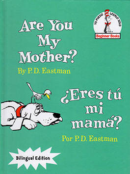 Are You My Mother? Spanish Bilingual Edition