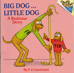 Big Dog...Little Dog, A Bedtime Story