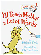 I'll Teach My Dog a Lot of Words Board Book